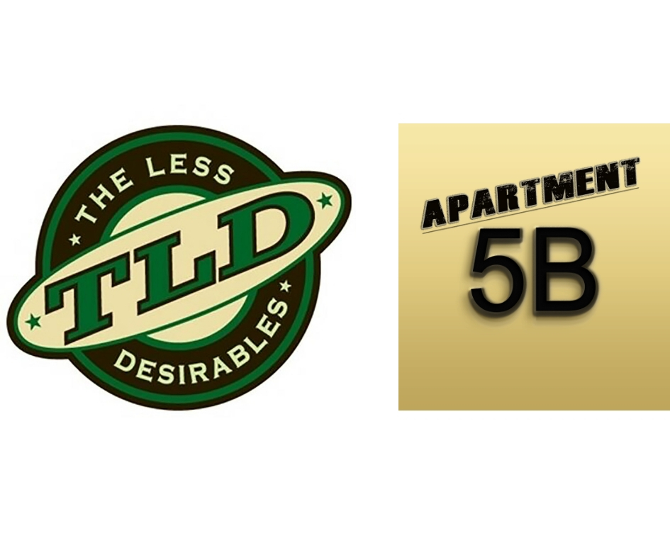The Less Desirables AND Apartment 5B Podcast – December 12, 2018